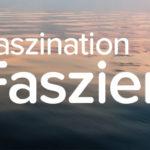 Faszinierende Faszien – Was steckt dahinter?