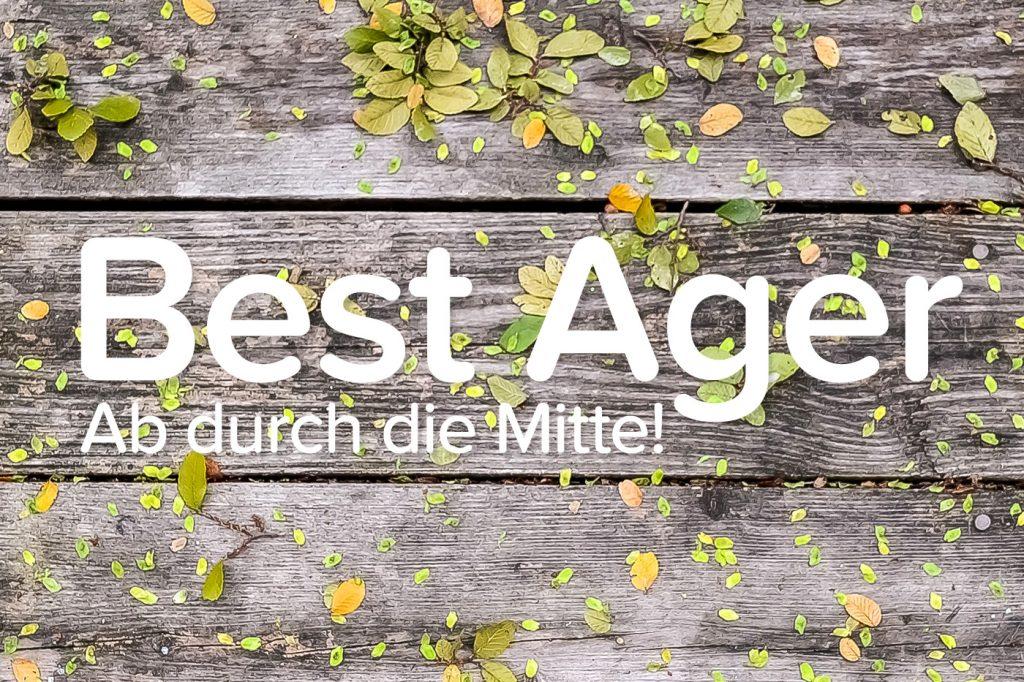 Best Ager | Gastbeitrag Tine Möller | comuvo