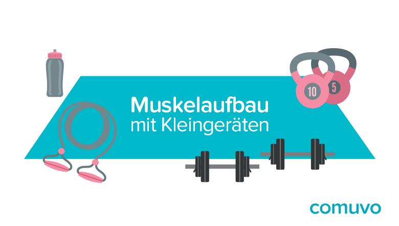 Muskelaufbau mit Kleingeräten | comuvo